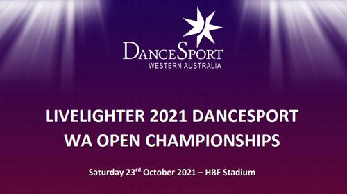2021 Livelighter DanceSport WA Open Championships
