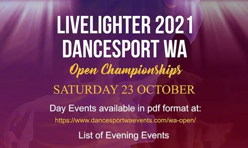 LiveLighter 2021 DanceSport WA Open Day Program and List of Evening Events