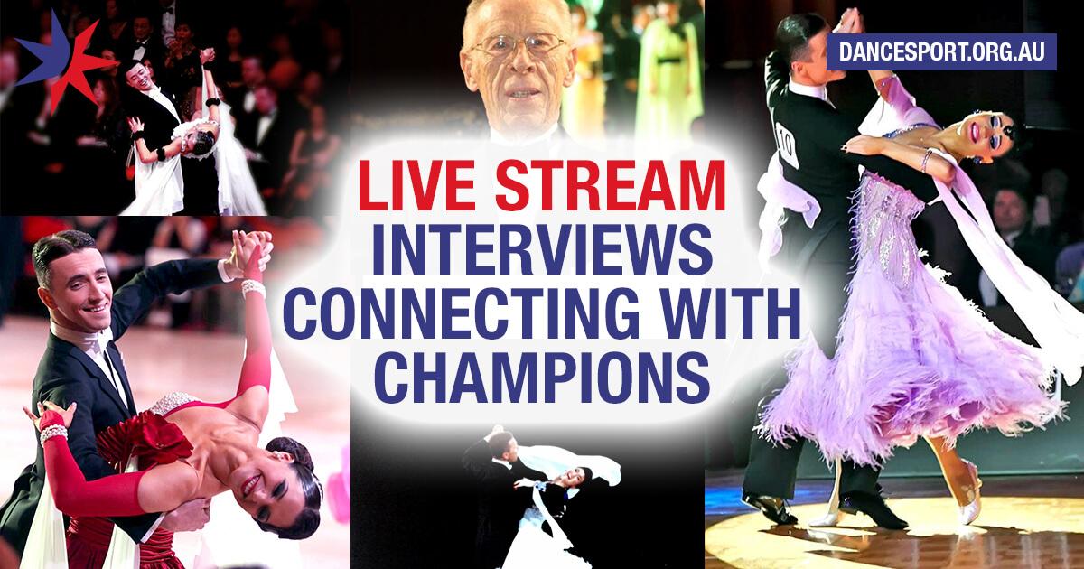 DanceSport Australia to live stream interviews with Carolina Tan, Stas Portanenko & Nataliya Kolyada, Anthony Hurley, Richard & Anne Gleave and Stanislav Zelianin & Irina Cherepanova