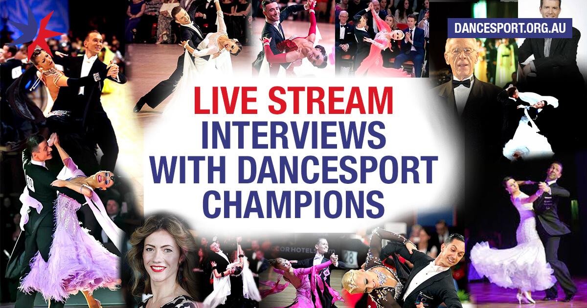 DanceSport Australia to live stream interviews with dance champions on Saturday nights free