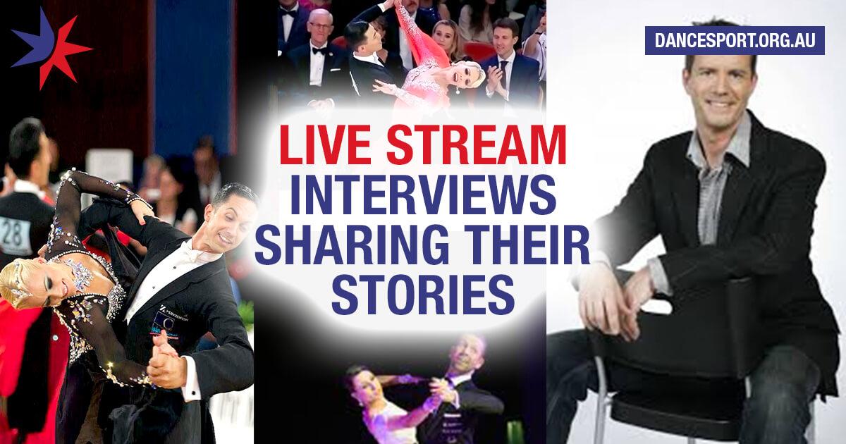 DanceSport Australia to live stream interviews with Emanuel Valeri & Tania Kehlet, Eric Li Cheng & Liis End, Sascha Kareby and Colin James