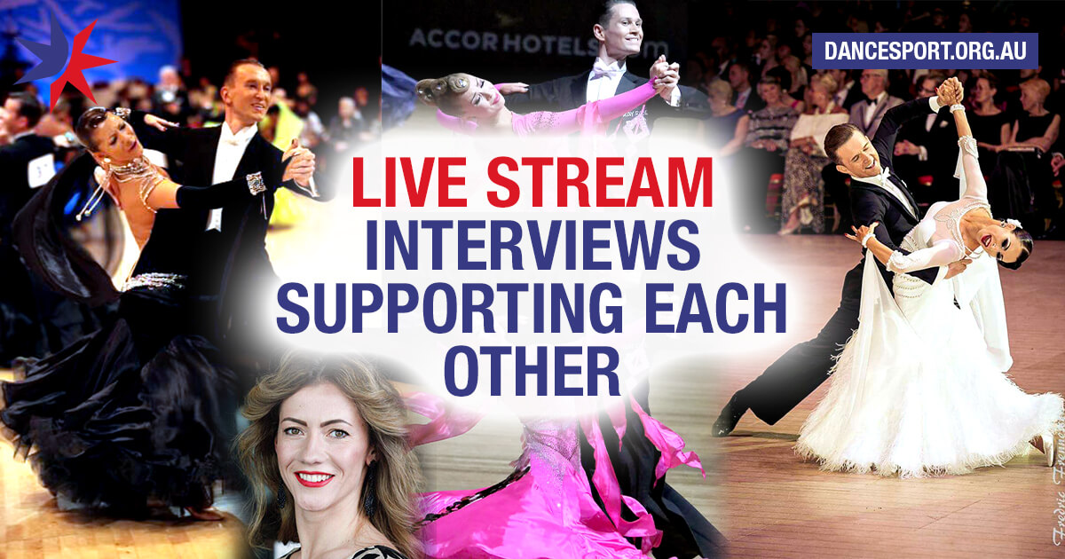 DanceSport Australia to live stream interviews with Maksym Bulanyi, Steven Grinbergs & Rachelle Plass, Katusha Spasitel and Domen Krapez & Natascha Karabey