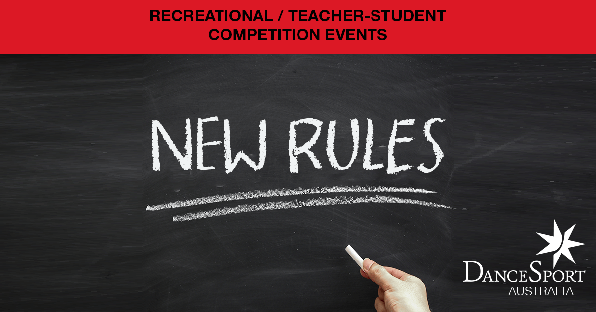Important Changes: DanceSport Rules; Recreation/Teacher/Student, officiating