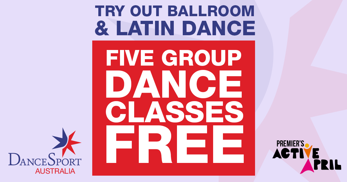 Help spread the word about DanceSport - five free dance classes for Premier's Active April 2018